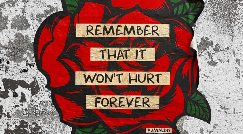 remember that it won't hurt forever